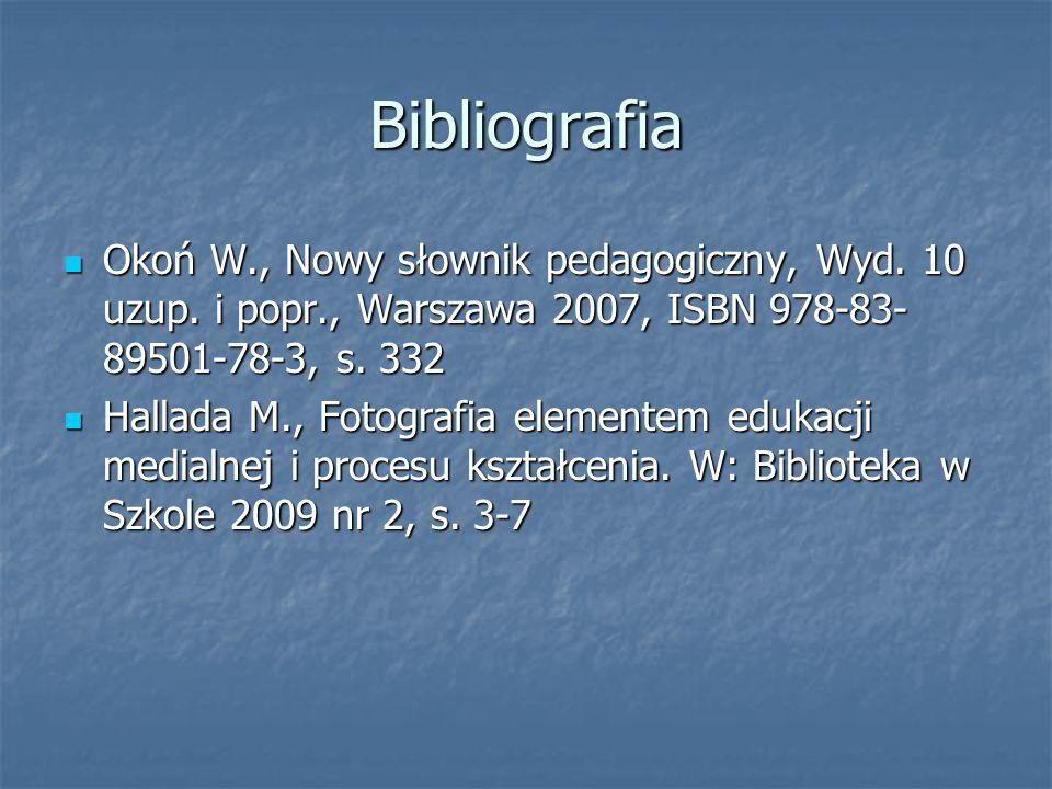 Bibliografia Okoń W., Nowy słownik pedagogiczny, Wyd. 10 uzup. i popr., Warszawa 2007, ISBN 978-83-89501-78-3, s. 332.