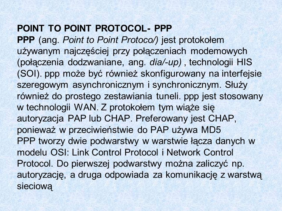 POINT TO POINT PROTOCOL- PPP PPP (ang