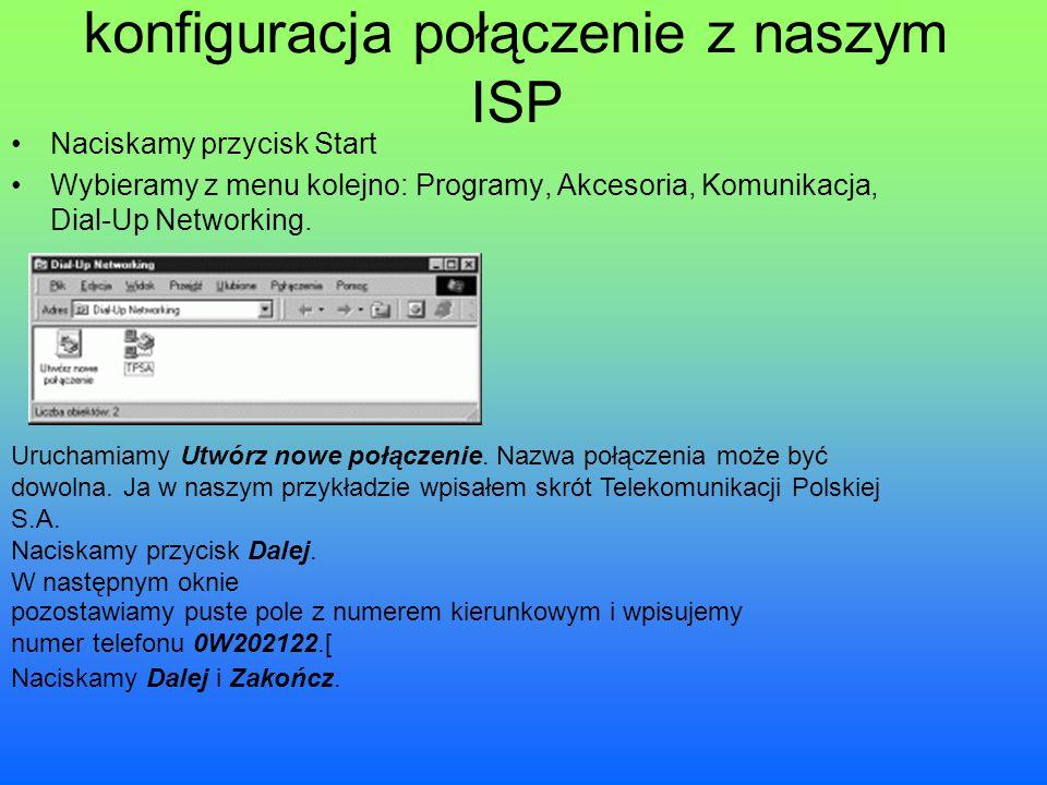konfiguracja połączenie z naszym ISP