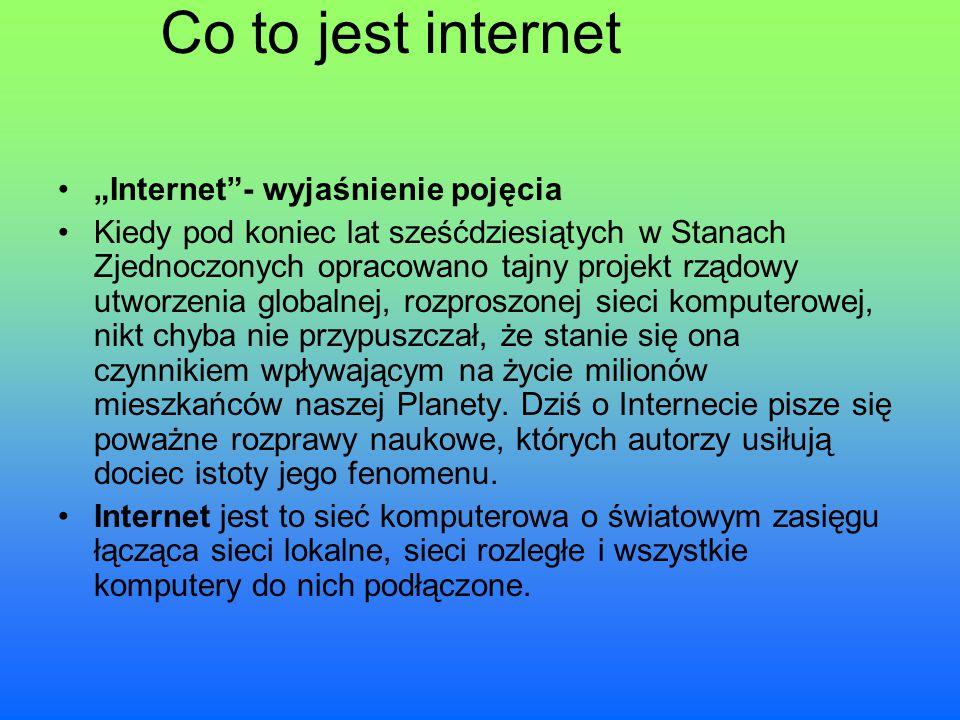 """Co to jest internet """"Internet - wyjaśnienie pojęcia"""