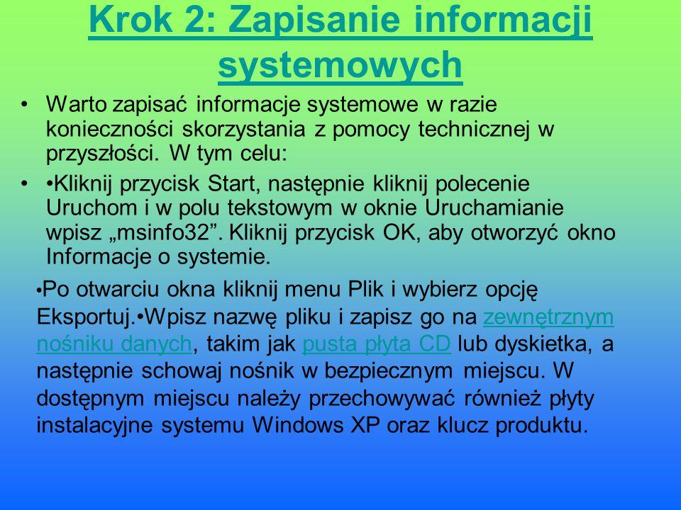 Krok 2: Zapisanie informacji systemowych