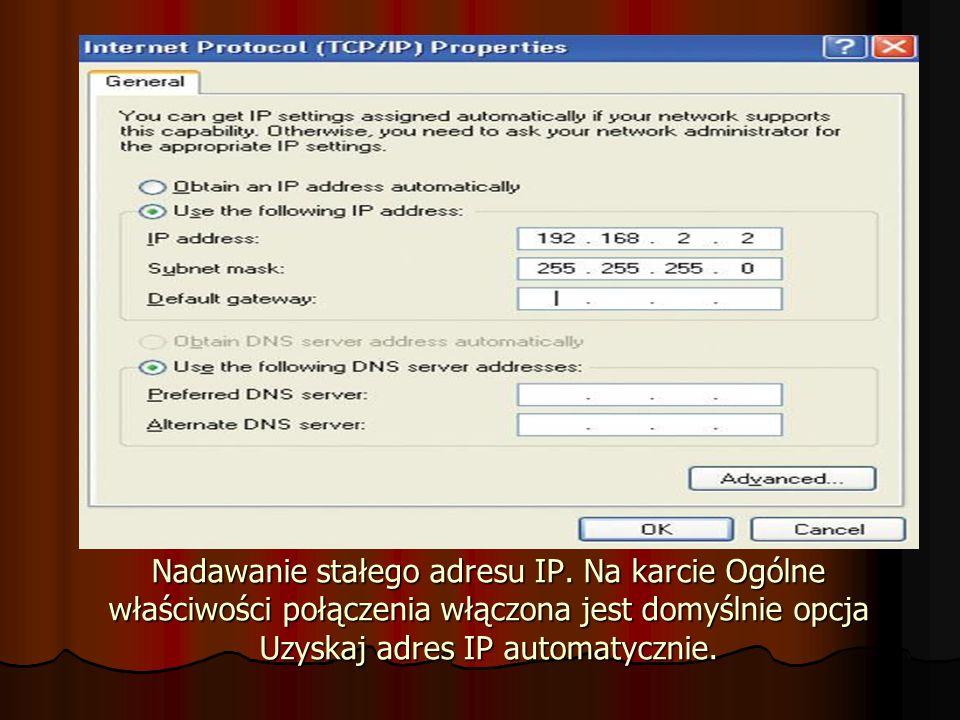 Nadawanie stałego adresu IP