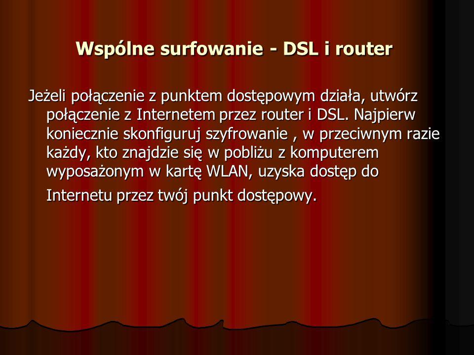 Wspólne surfowanie - DSL i router