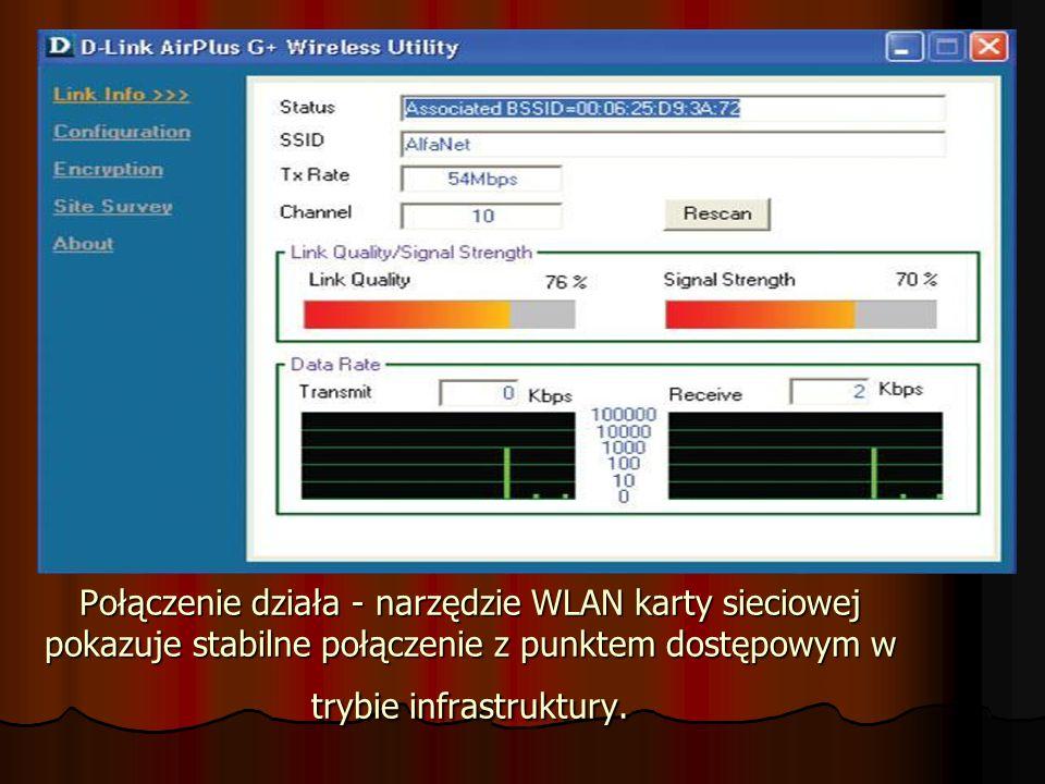 Połączenie działa - narzędzie WLAN karty sieciowej pokazuje stabilne połączenie z punktem dostępowym w trybie infrastruktury.