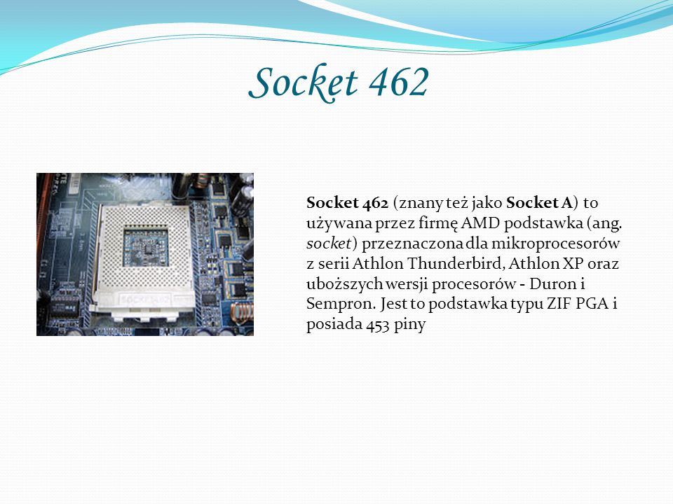Socket 462