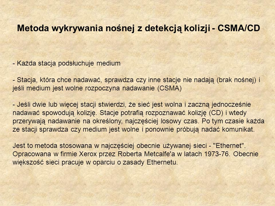 Metoda wykrywania nośnej z detekcją kolizji - CSMA/CD