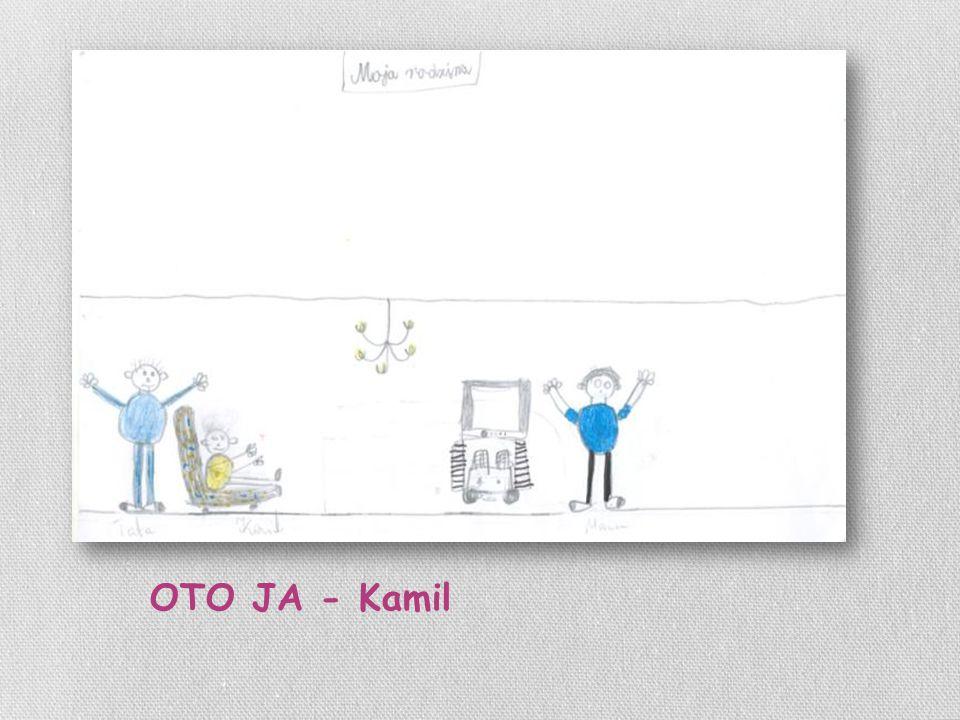 OTO JA - Kamil