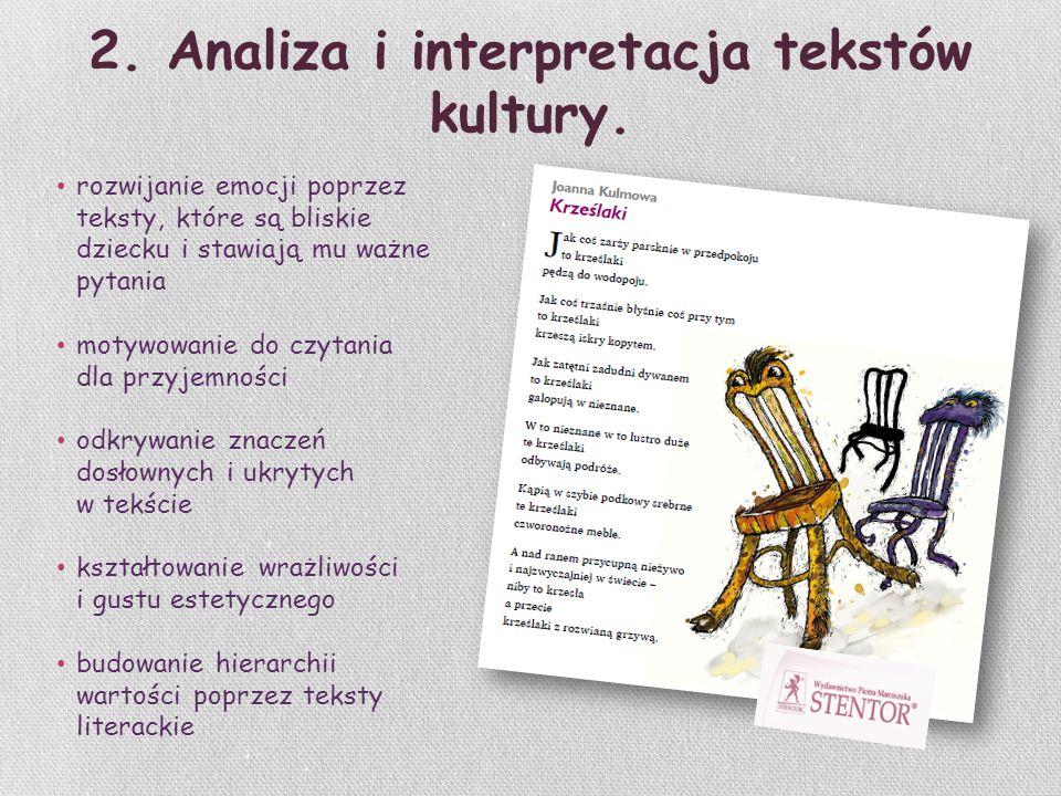 2. Analiza i interpretacja tekstów kultury.