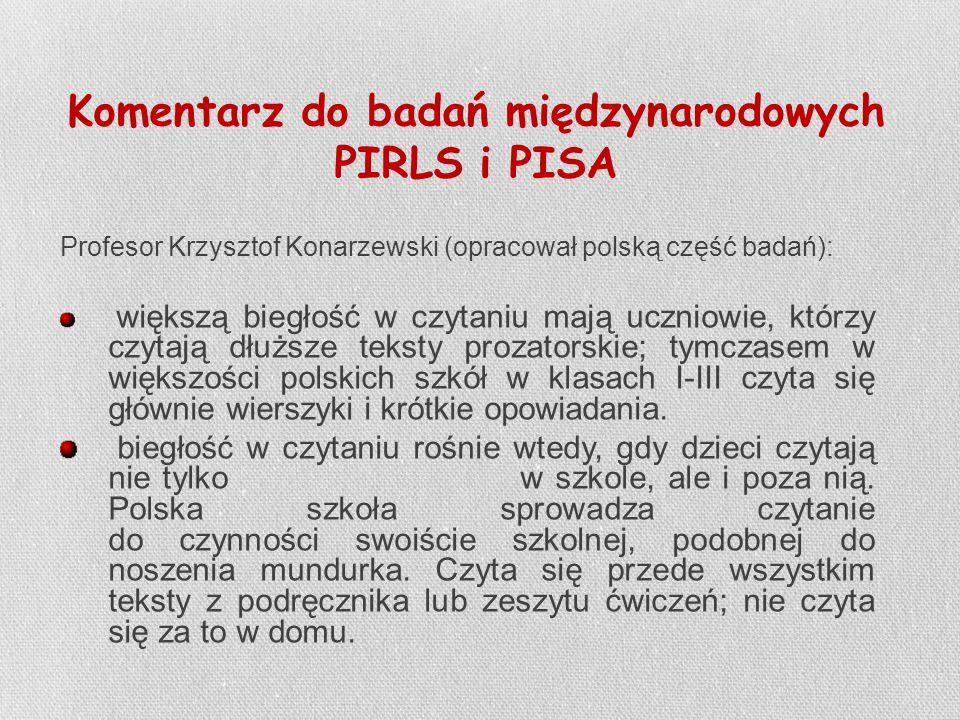 Komentarz do badań międzynarodowych PIRLS i PISA