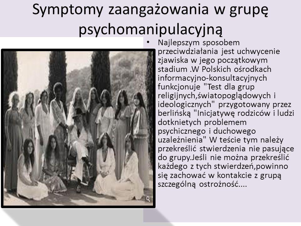 Symptomy zaangażowania w grupę psychomanipulacyjną