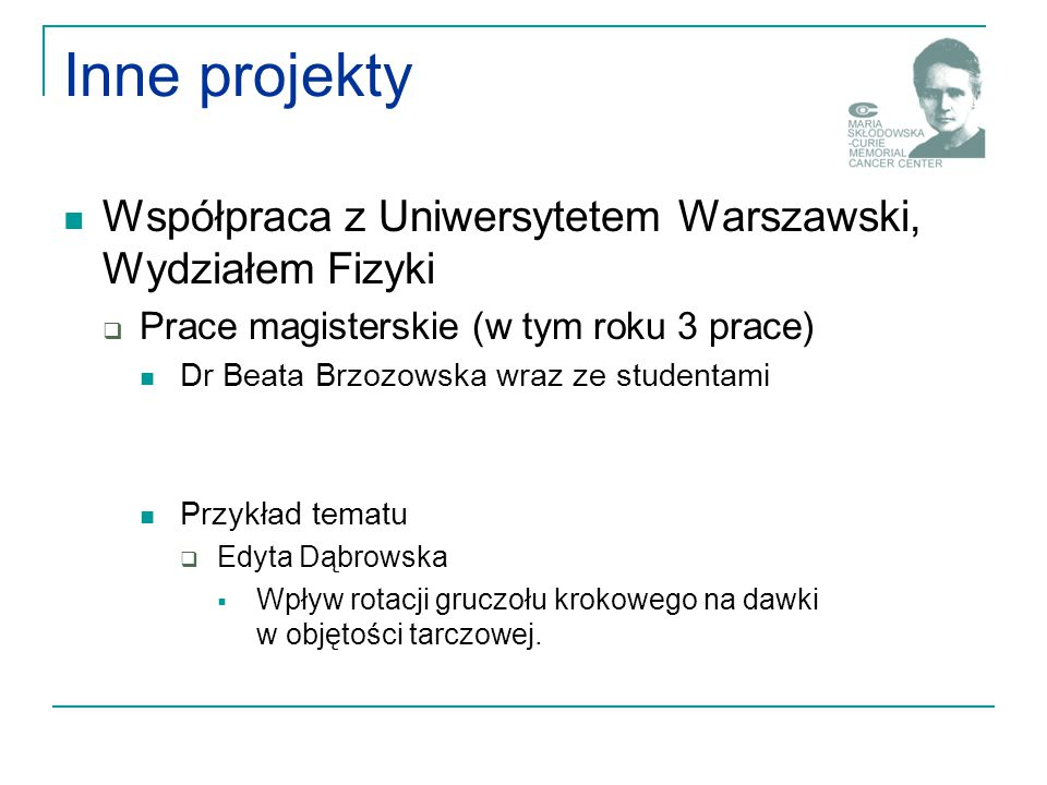 Inne projekty Współpraca z Uniwersytetem Warszawski, Wydziałem Fizyki