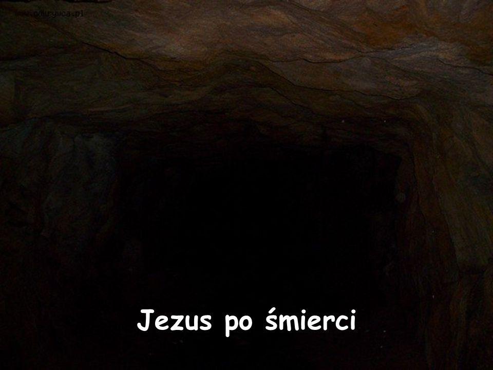 Jezus po śmierci
