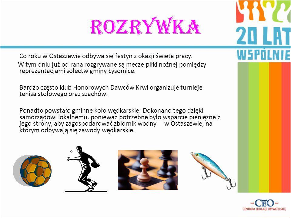 Rozrywka Co roku w Ostaszewie odbywa się festyn z okazji święta pracy.