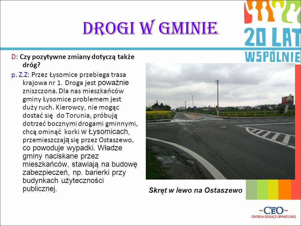 Drogi w gminie D: Czy pozytywne zmiany dotyczą także dróg