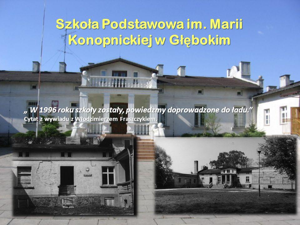 Szkoła Podstawowa im. Marii Konopnickiej w Głębokim