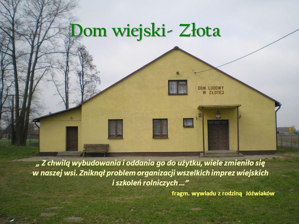 Dom wiejski- Złota