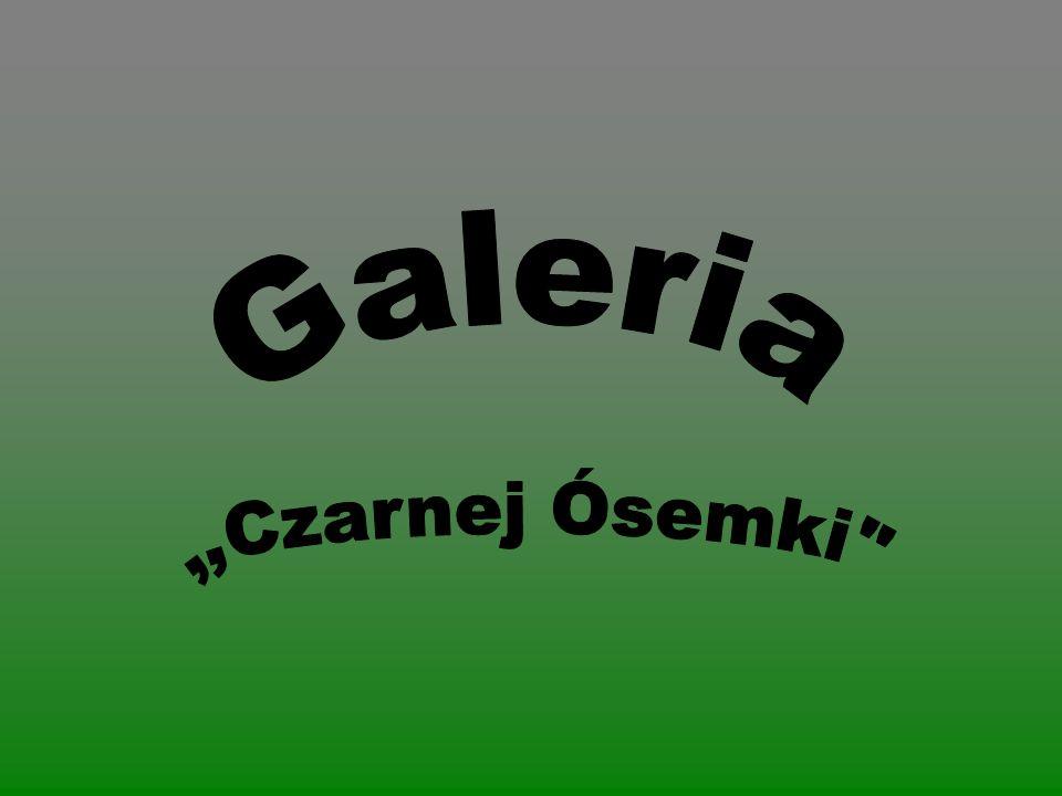 Galeria ,,Czarnej Ósemki