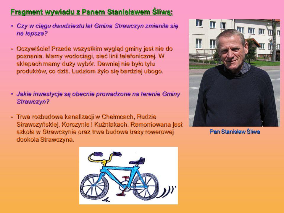 Fragment wywiadu z Panem Stanisławem Śliwą: