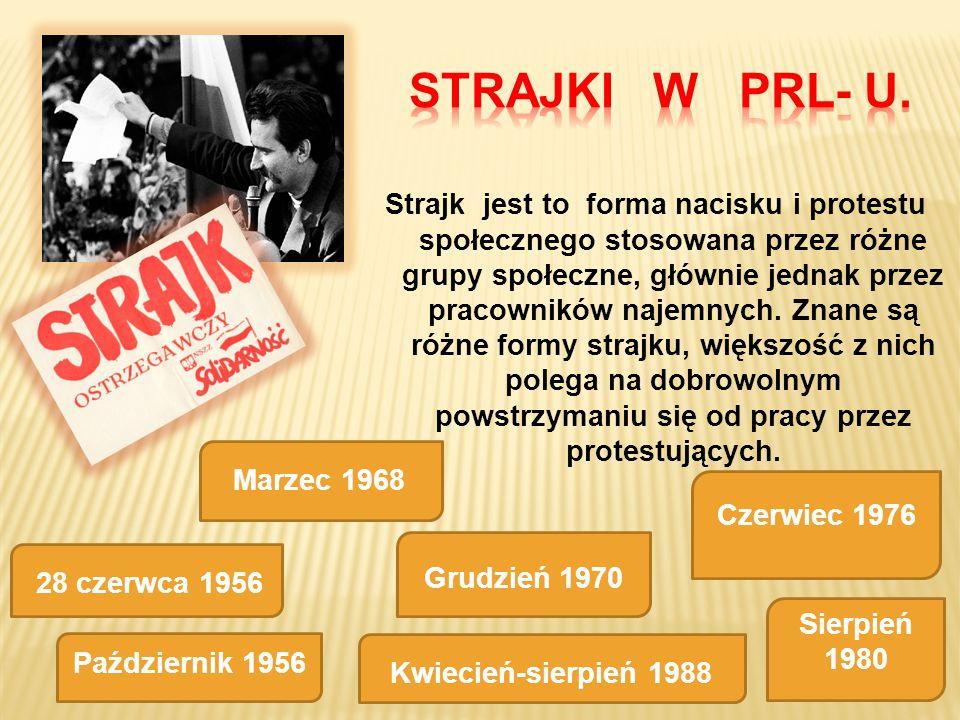STRAJKI W PRL- U.