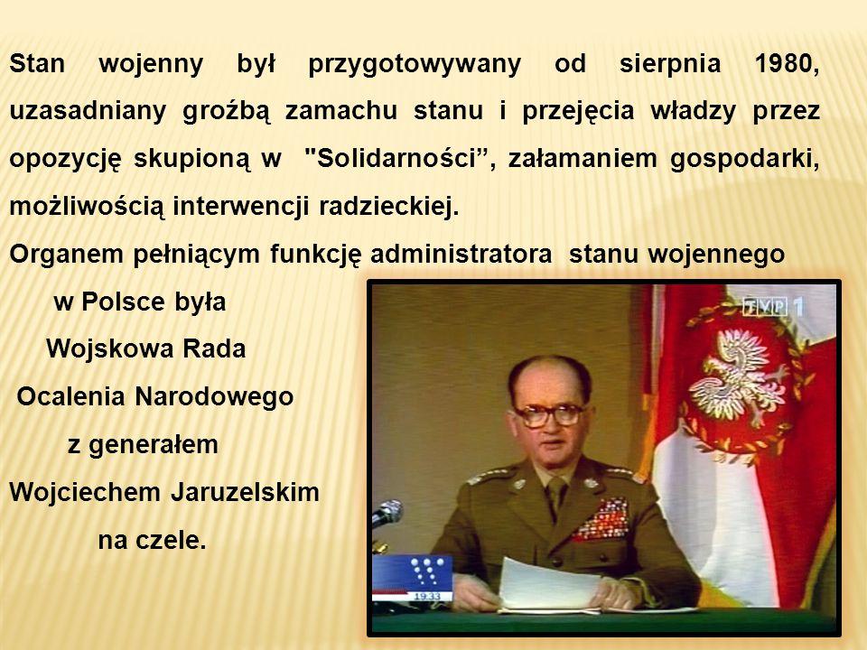 Stan wojenny był przygotowywany od sierpnia 1980, uzasadniany groźbą zamachu stanu i przejęcia władzy przez opozycję skupioną w Solidarności , załamaniem gospodarki, możliwością interwencji radzieckiej.
