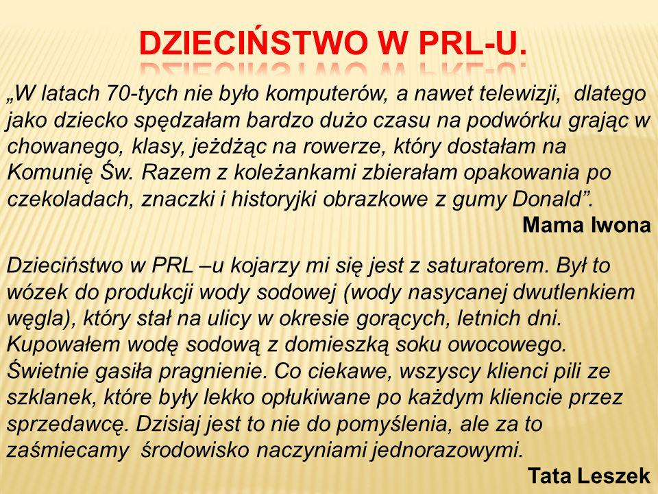 DZIECIŃSTWO W PRL-U.