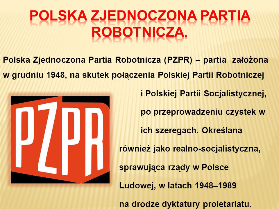 POLSKA ZJEDNOCZONA PARTIA ROBOTNICZA.