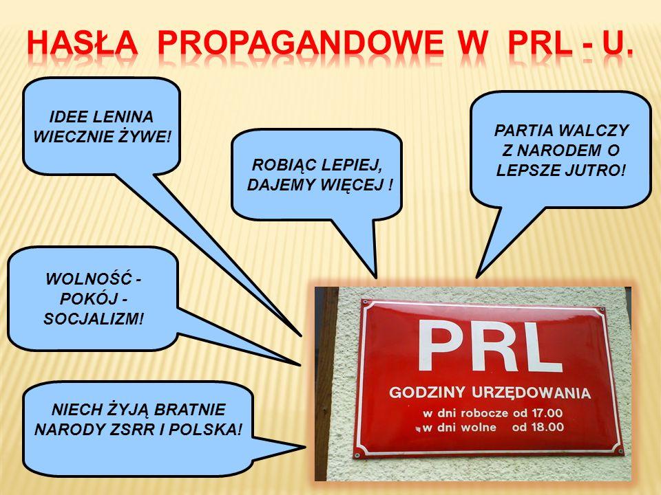 HASŁA PROPAGANDOWE W PRL - U.