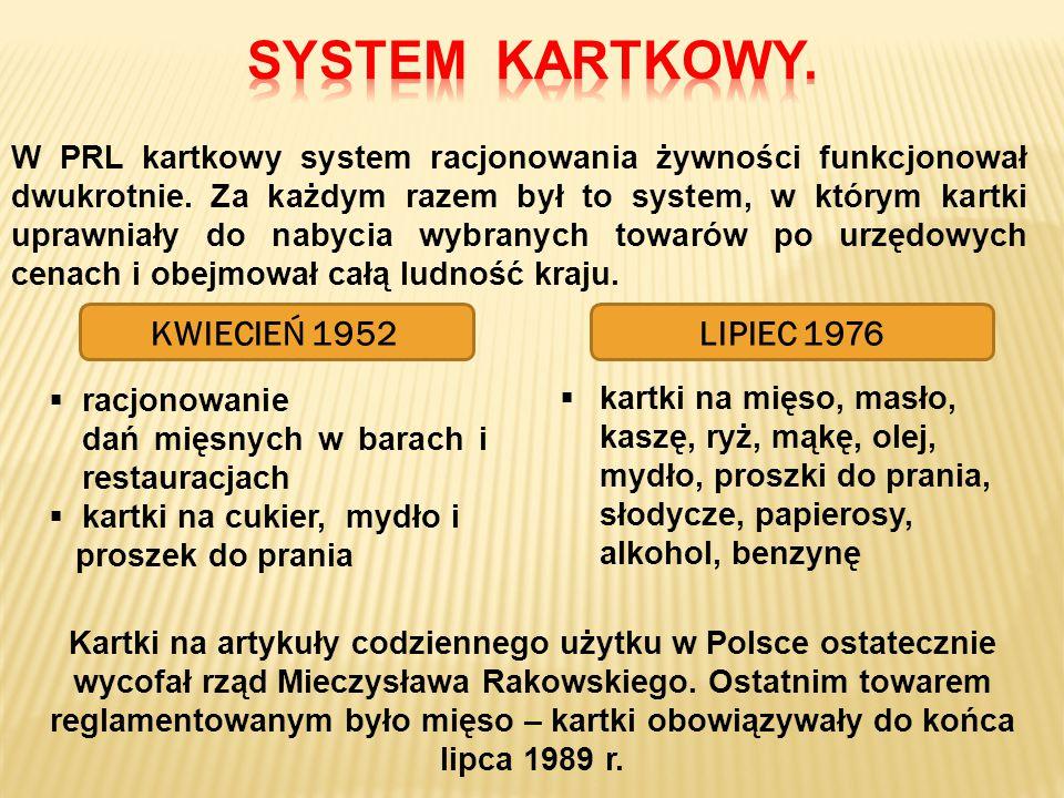 SYSTEM KARTKOWY. KWIECIEŃ 1952 LIPIEC 1976