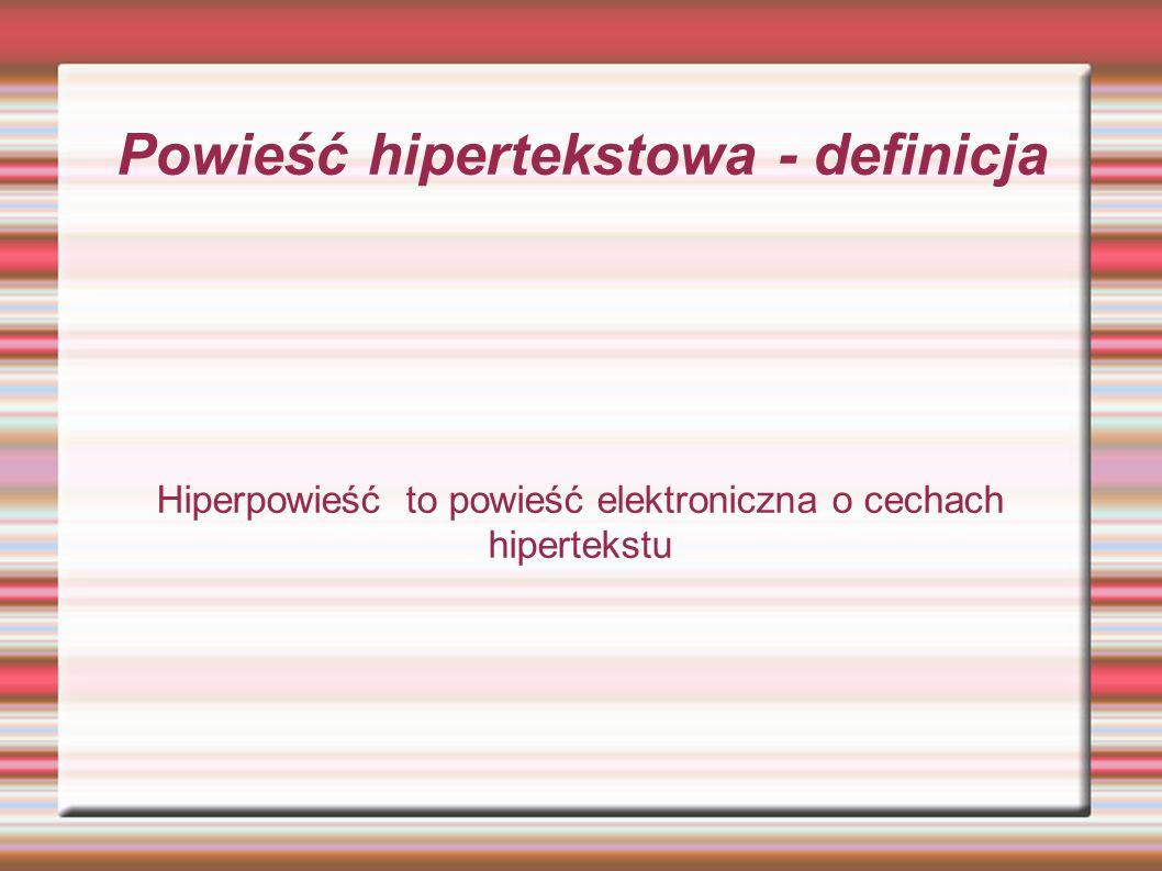 Powieść hipertekstowa - definicja