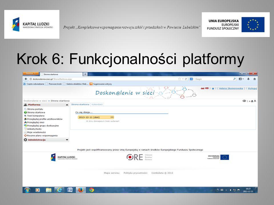 Krok 6: Funkcjonalności platformy