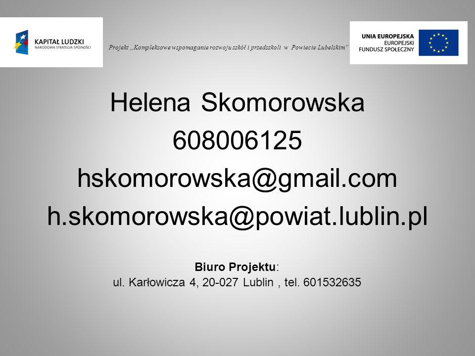 ul. Karłowicza 4, 20-027 Lublin , tel. 601532635