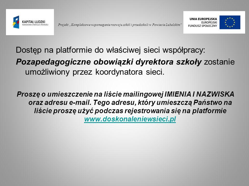 Dostęp na platformie do właściwej sieci współpracy:
