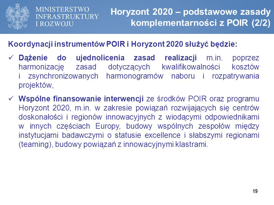 Horyzont 2020 – podstawowe zasady komplementarności z POIR (2/2)