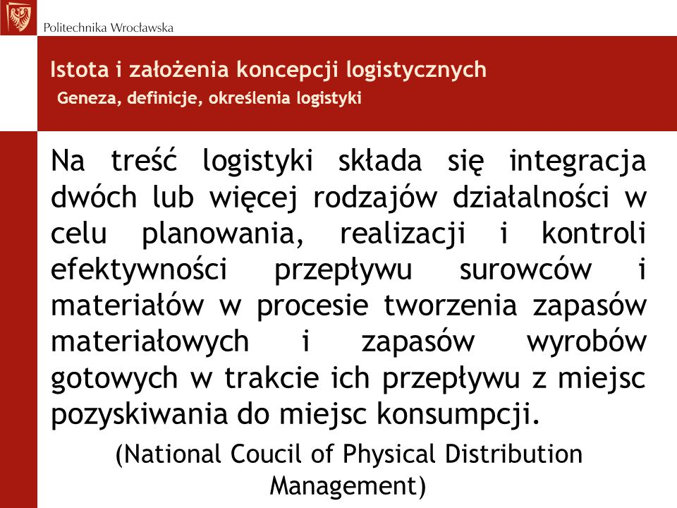 (National Coucil of Physical Distribution Management)