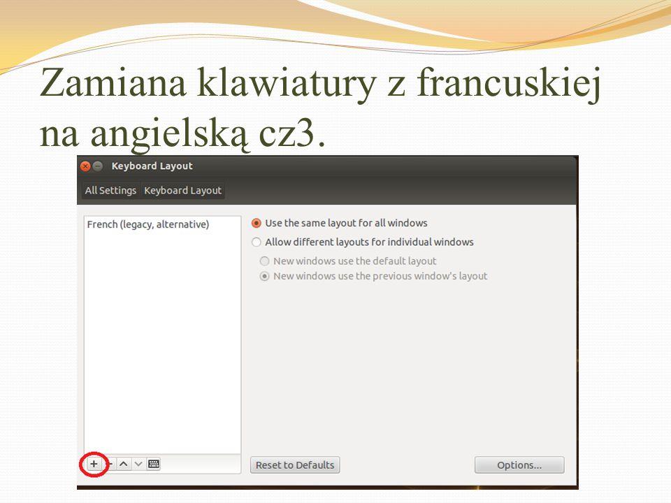 Zamiana klawiatury z francuskiej na angielską cz3.