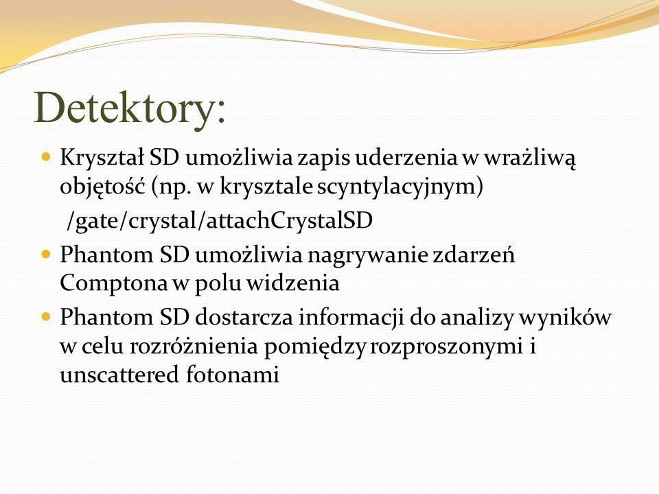 Detektory: Kryształ SD umożliwia zapis uderzenia w wrażliwą objętość (np. w krysztale scyntylacyjnym)