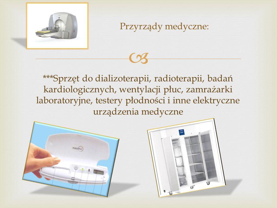 Przyrządy medyczne: