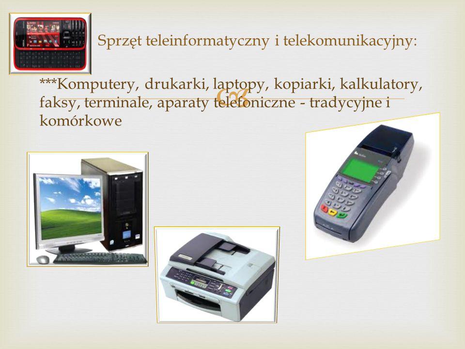 Sprzęt teleinformatyczny i telekomunikacyjny: