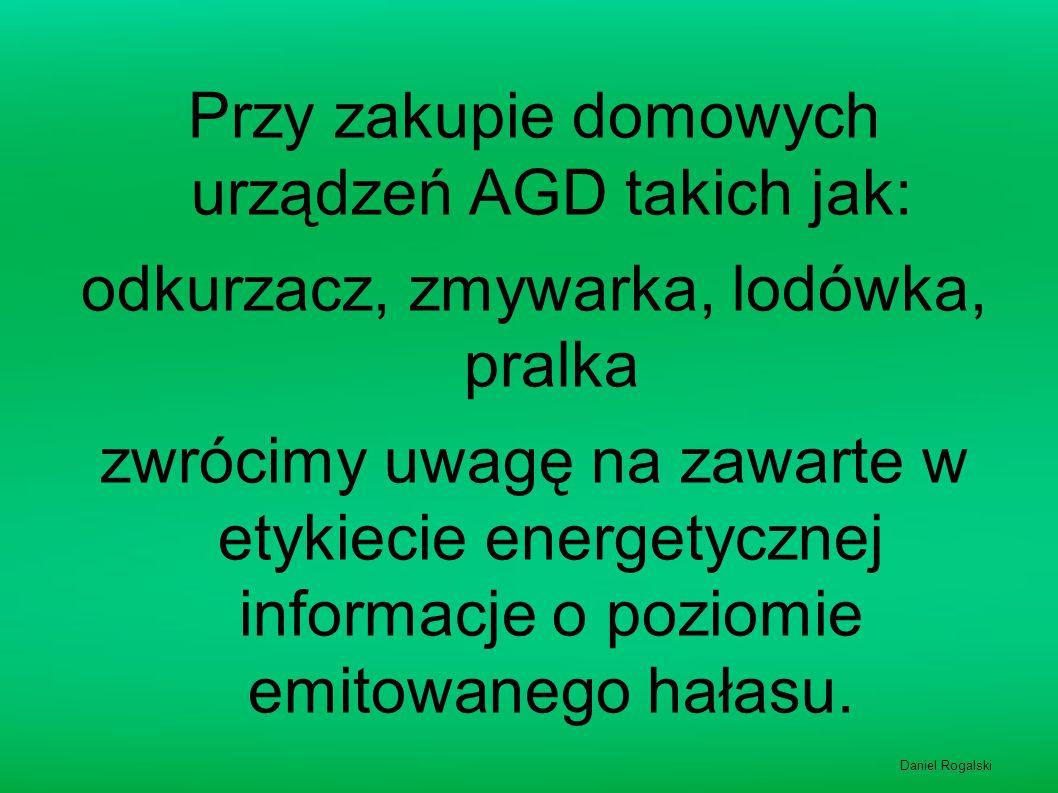 Przy zakupie domowych urządzeń AGD takich jak: