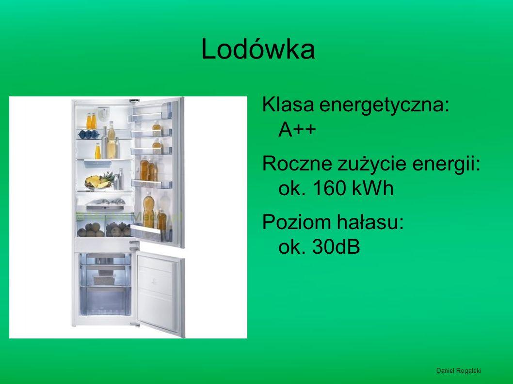 Lodówka Klasa energetyczna: A++ Roczne zużycie energii: ok. 160 kWh