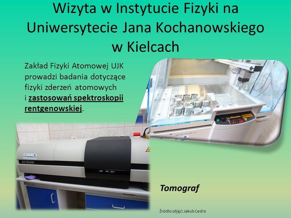 Wizyta w Instytucie Fizyki na Uniwersytecie Jana Kochanowskiego w Kielcach