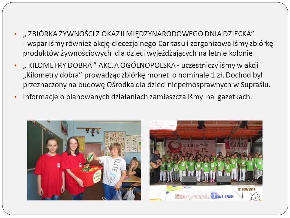 """"""" ZBIÓRKA ŻYWNOŚCI Z OKAZJI MIĘDZYNARODOWEGO DNIA DZIECKA - wsparliśmy również akcję diecezjalnego Caritasu i zorganizowaliśmy zbiórkę produktów żywnościowych dla dzieci wyjeżdżających na letnie kolonie"""