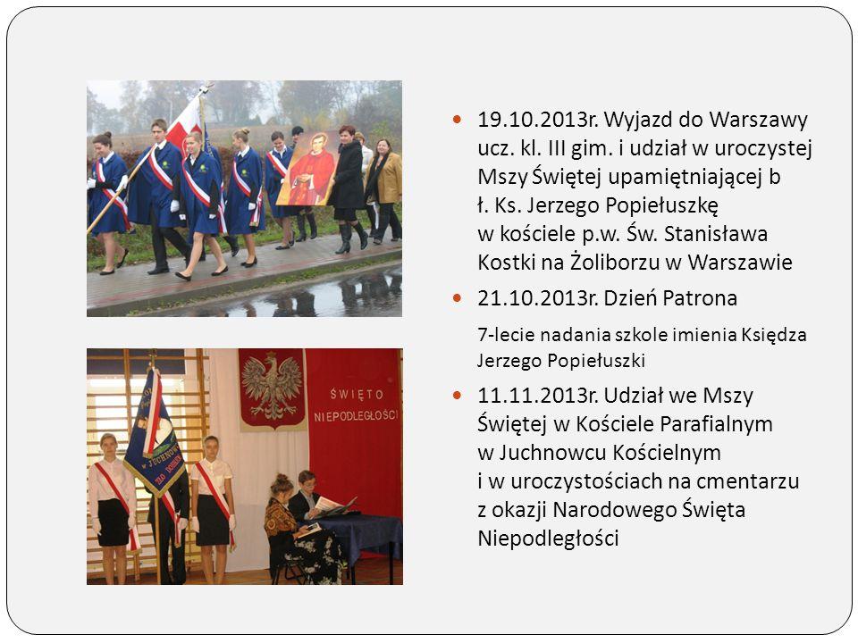 19. 10. 2013r. Wyjazd do Warszawy ucz. kl. III gim