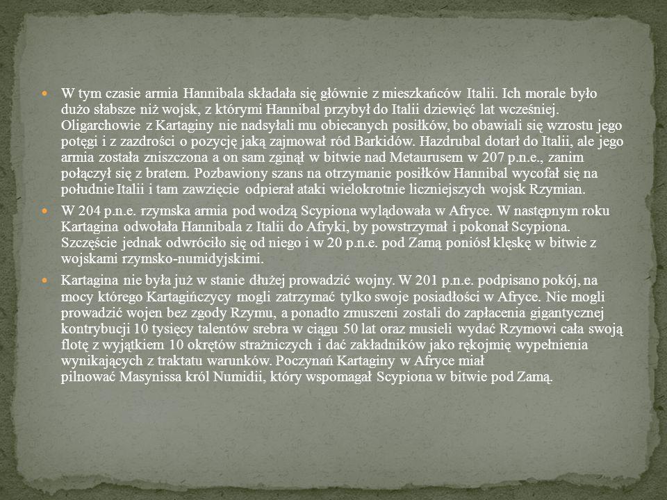 W tym czasie armia Hannibala składała się głównie z mieszkańców Italii