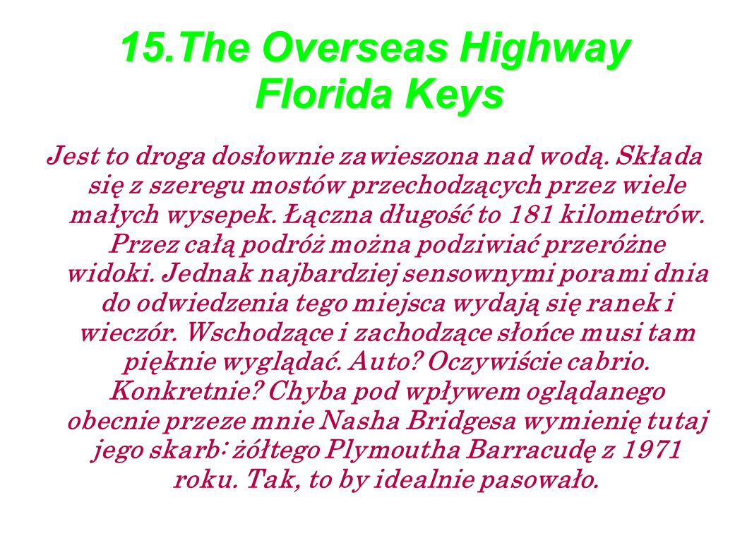 15.The Overseas Highway Florida Keys
