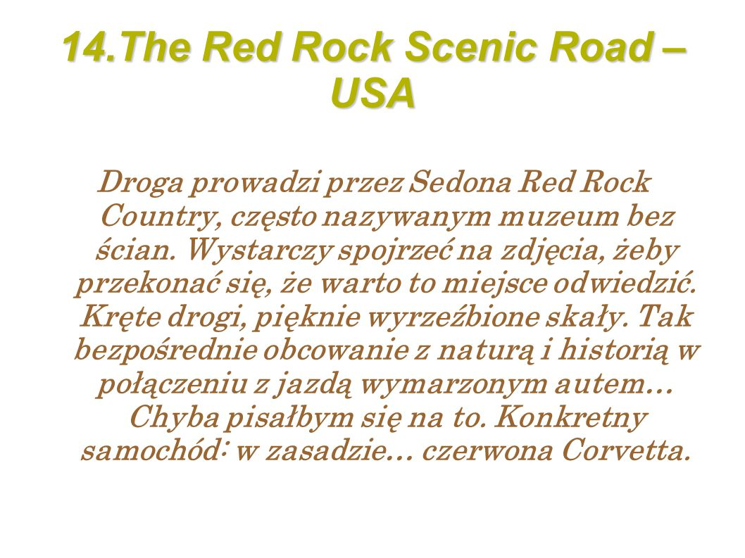 14.The Red Rock Scenic Road – USA