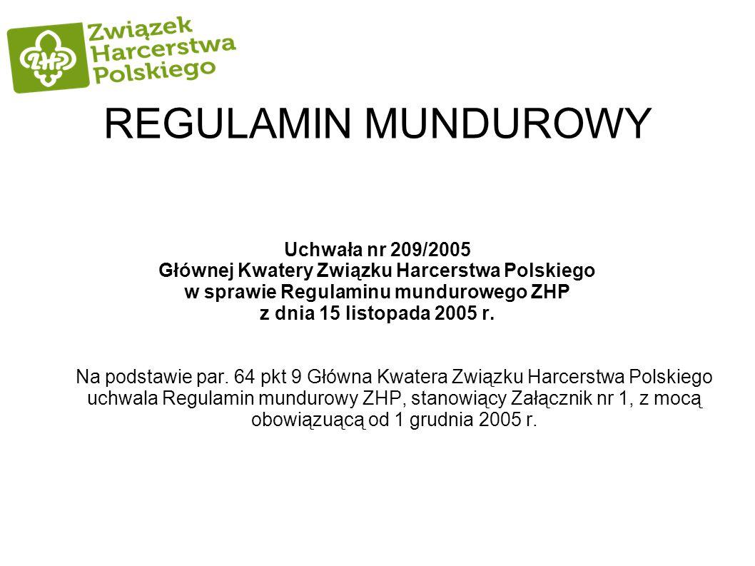 REGULAMIN MUNDUROWY Uchwała nr 209/2005