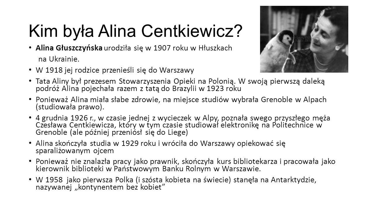 Kim była Alina Centkiewicz