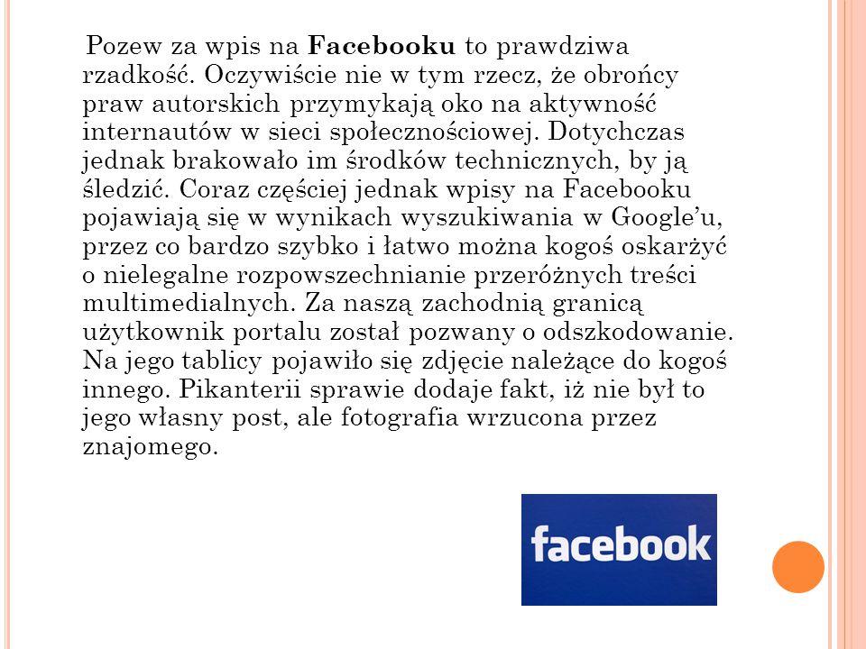 Pozew za wpis na Facebooku to prawdziwa rzadkość