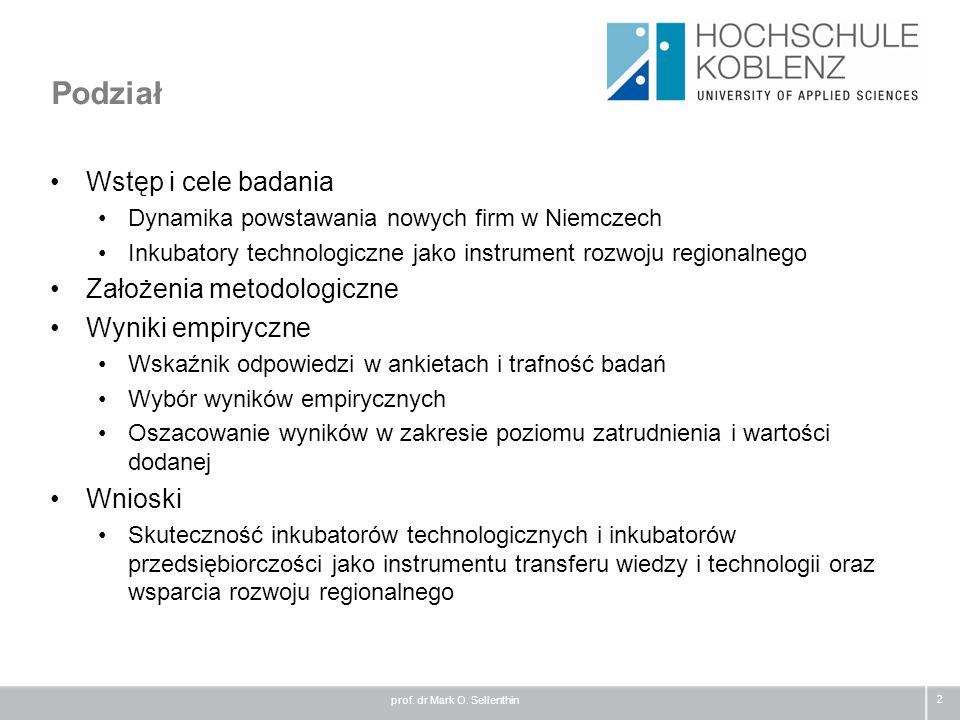 Podział Wstęp i cele badania Założenia metodologiczne